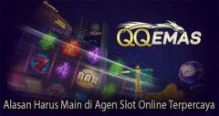 Alasan Harus Main di Agen Slot Online Terpercaya